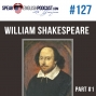 Artwork for #127 Who was William Shakespeare? esl