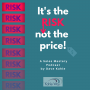 Artwork for Is it the low price, or the high risk?