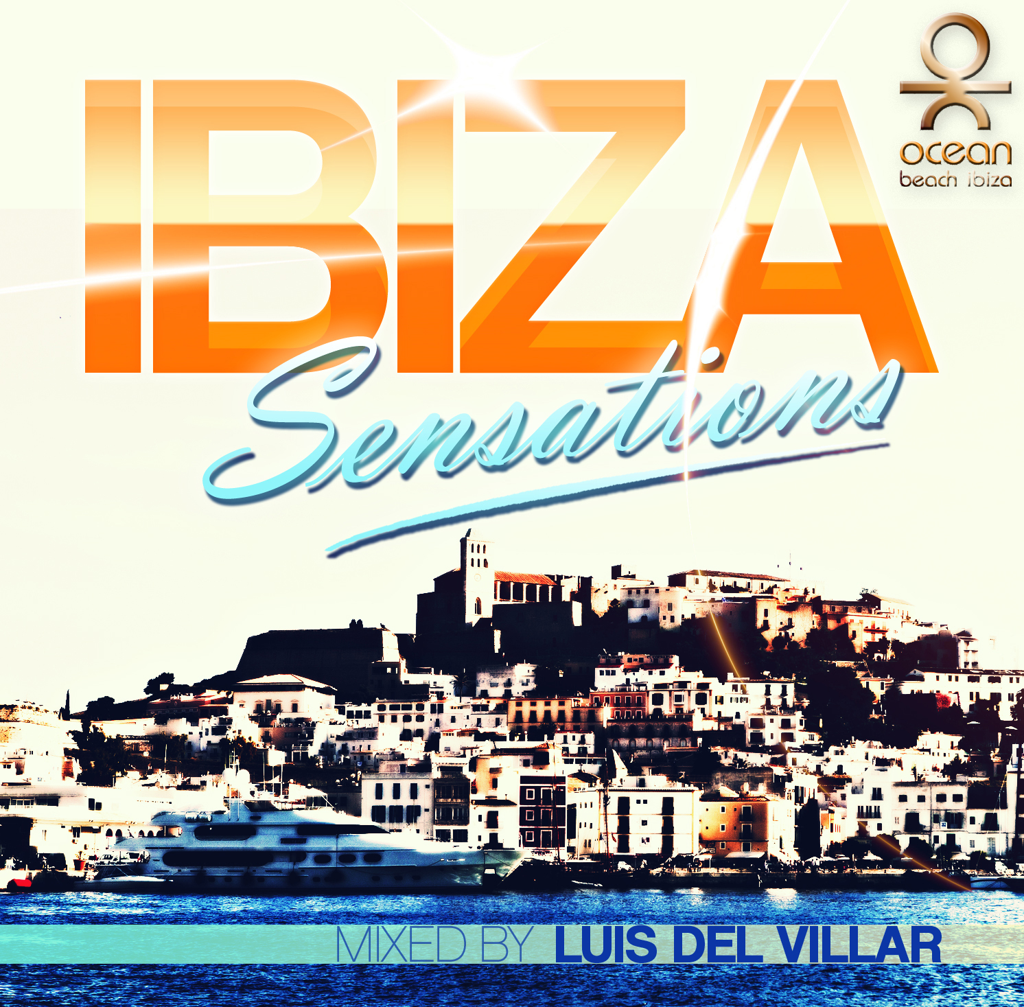 Artwork for Ibiza Sensations 140 @ Hotel W Barcelona's Wet Deck Summer Saturdays