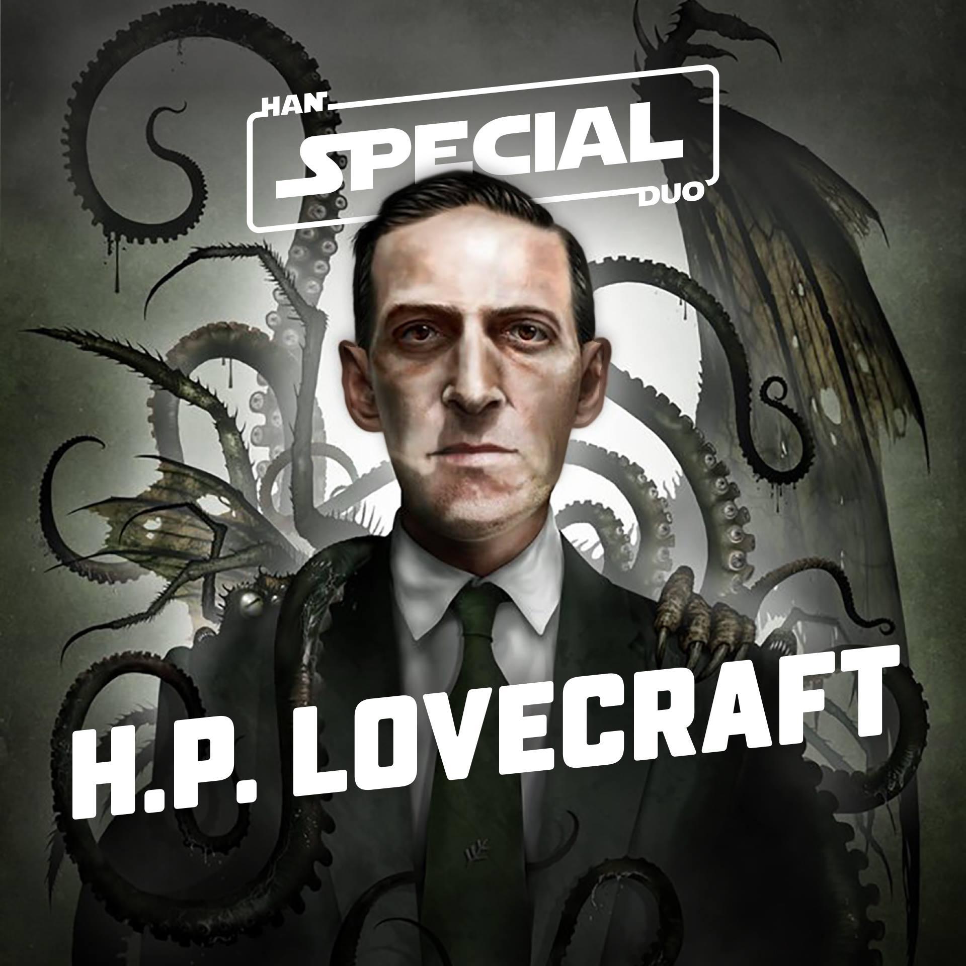 Han Duo Special: HP Lovecraft