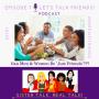 Artwork for STRT - Sister Talk REAL Talk - Episode 7 - Lets TALK Friends