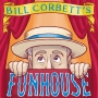 Artwork for Ep. 17: Bill Corbett's Funhouse -  Live from SFSketchfest TEASER