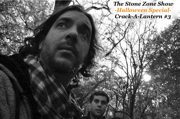 The Stone Zone Show Halloween Special -Crack-A-Lantern #3-
