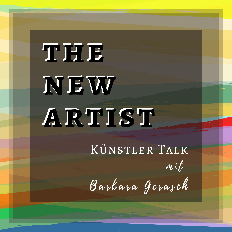 THE NEW ARTIST | KÜNSTLER TALK mit Barbara Gerasch show art