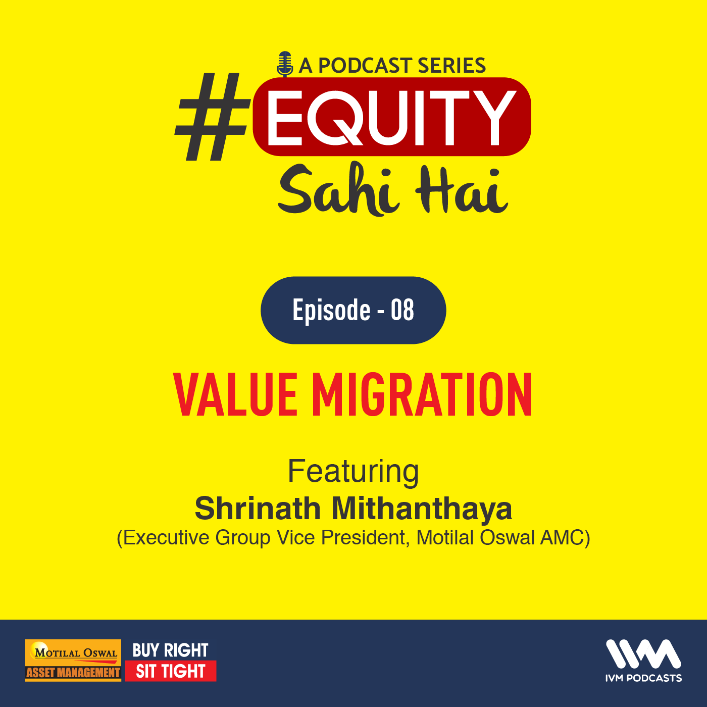 Ep. 08: Value Migration