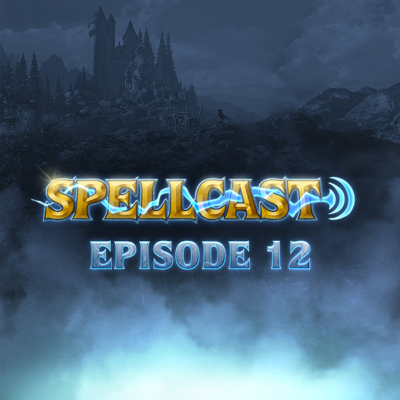 Spellcast Episode 12
