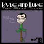 Artwork for Kyle and Luke Talk About Toons #79: Throw Peter Lorre Into It