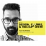 Artwork for [Episode 011] Design, Culture, & Holiday Cheer with Vijay Mathews