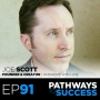 Artwork for 91: Keys to Success on YouTube - Joe Scott - Founder & Creator of Answers with Joe