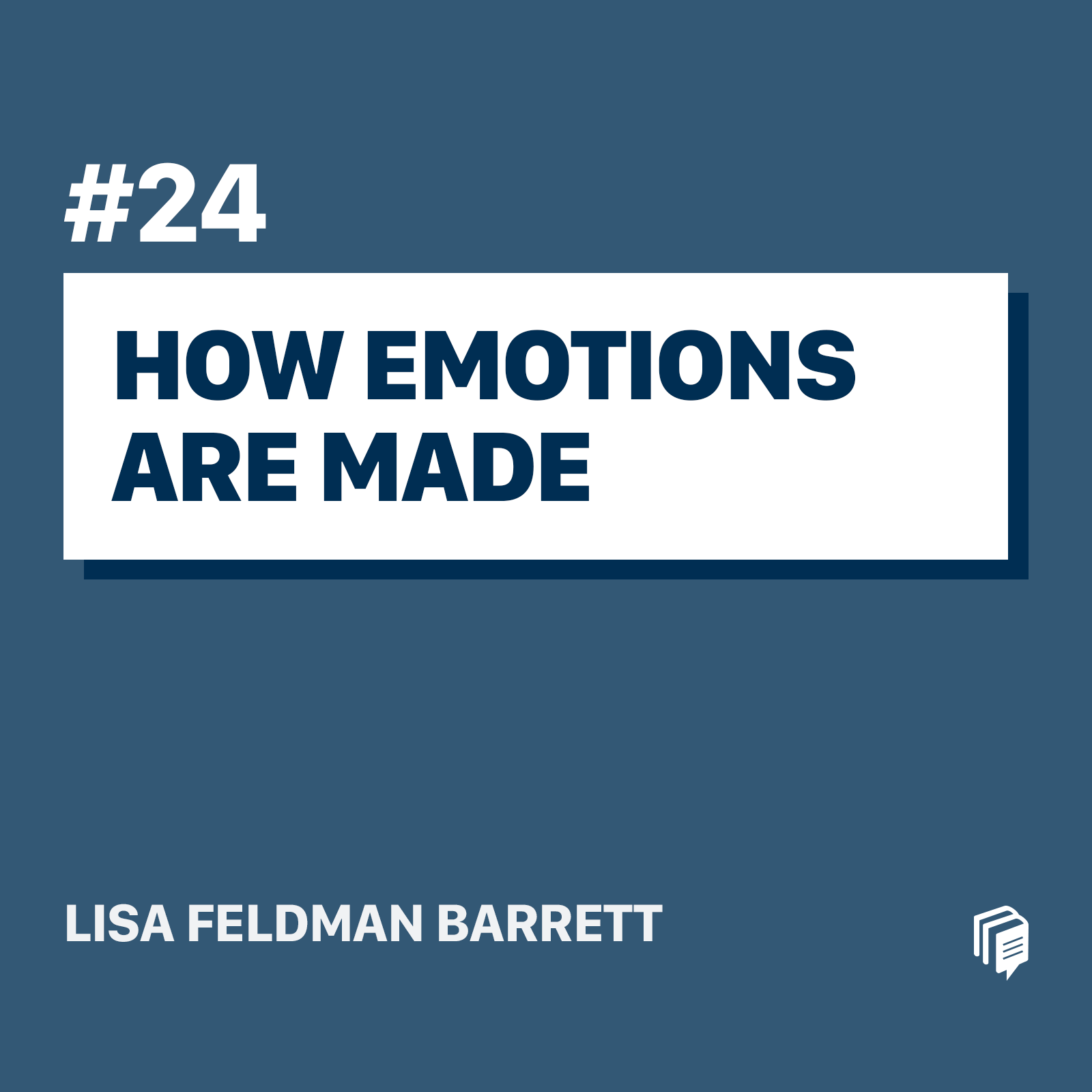 24: How Emotions Are Made