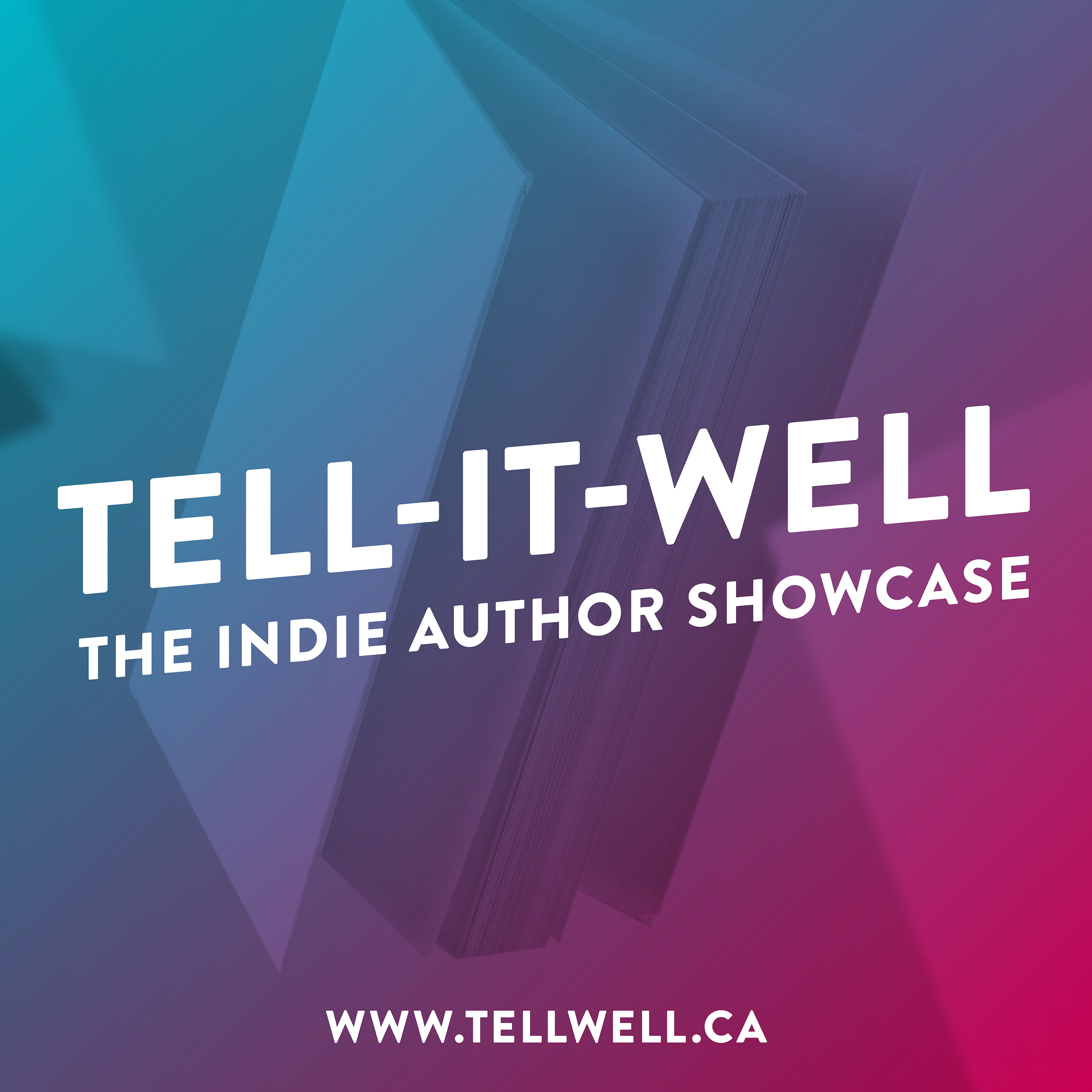 Tell-it-Well: The Indie Author Showcase show art