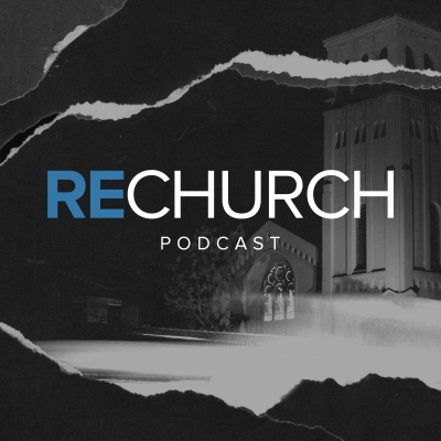 RECHURCH podcast show image