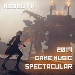 Rebel FM: The Rebel FM 2017 Game Music Spectacular