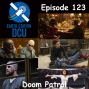 Artwork for The Earth Station DCU Episode 123 – Doom Patrol