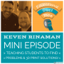 Artwork for #EduDuctTape Mini013 - Keven Rinaman - Problem-Solving, 3D Printing, and TinkerCAD in the Classroom