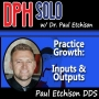 Artwork for Paul Etchison - Practice Growth - Inputs and Outputs