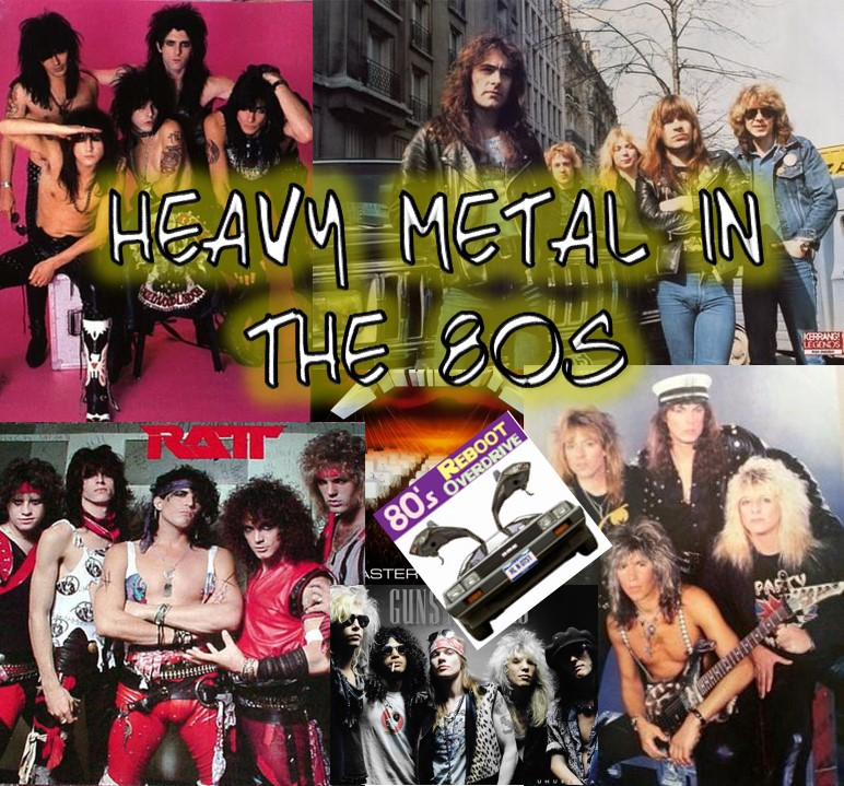 Heavy Metal Bands in the 80s - 80s Reboot Overdrive