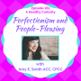 Artwork for Perfectionism and People-Pleasing