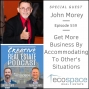 Artwork for 559 - Get More Business By Accommodating To Other's Situations - John Morey