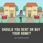 Artwork for FVF #16: Renting VS Buying a Home
