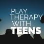 Artwork for Play Therapy with Teens