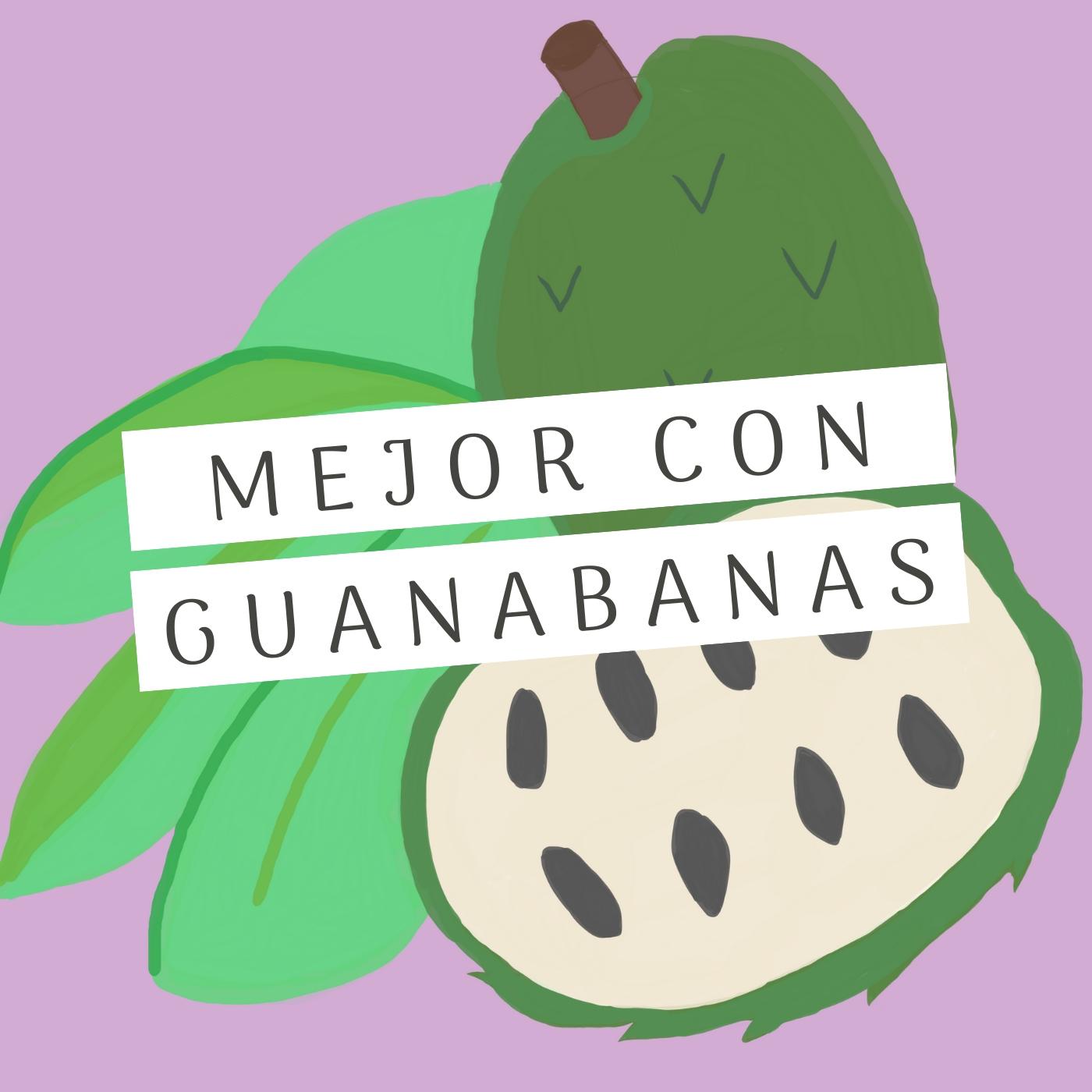 Mejor Con Guanábanas show art