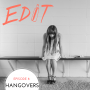 Artwork for Episode 8 - Hangovers