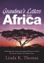 Artwork for Linda K. Thomas: Grandma's Letters From Africa