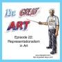 Artwork for Episode 22: Representationalism in Art