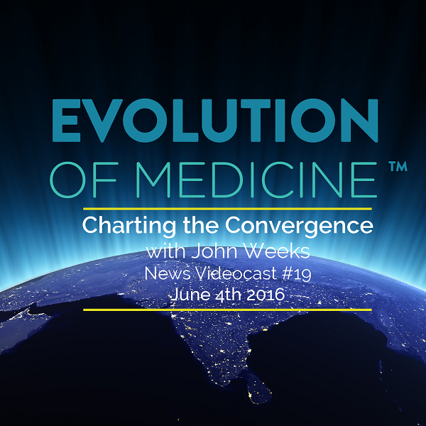 Evolution of Medicine News Podcast #19