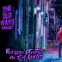Artwork for The Old  Ways Podcast - Eclipse Phase - All That Glitters Part I