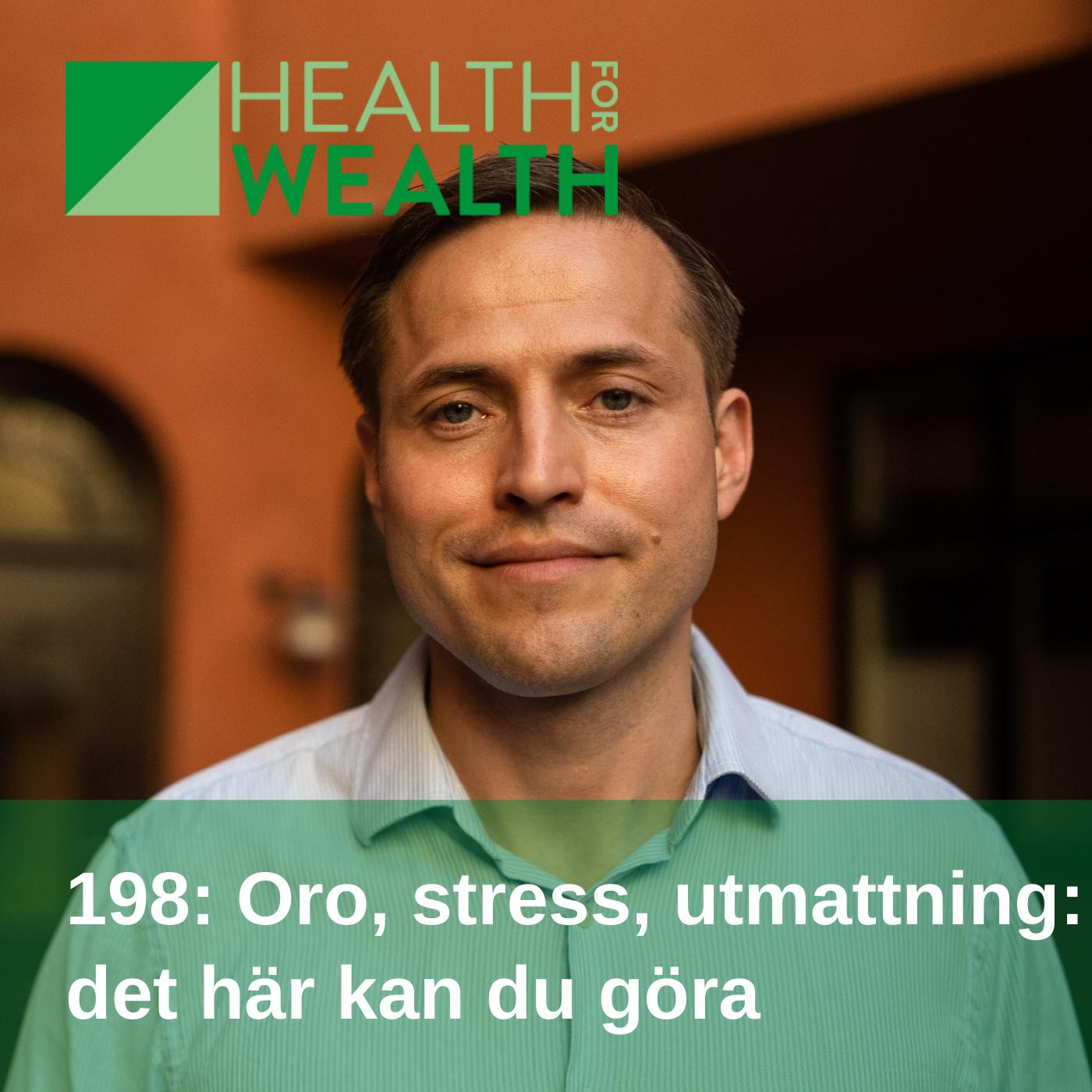 198: Oro, stress och utmattning, det här kan du göra