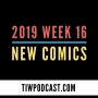 Artwork for 2019 Week 16 New Comics