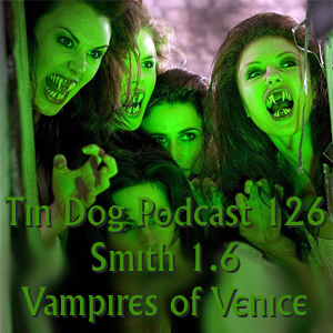 TDP 126:  The Vampires of Venice