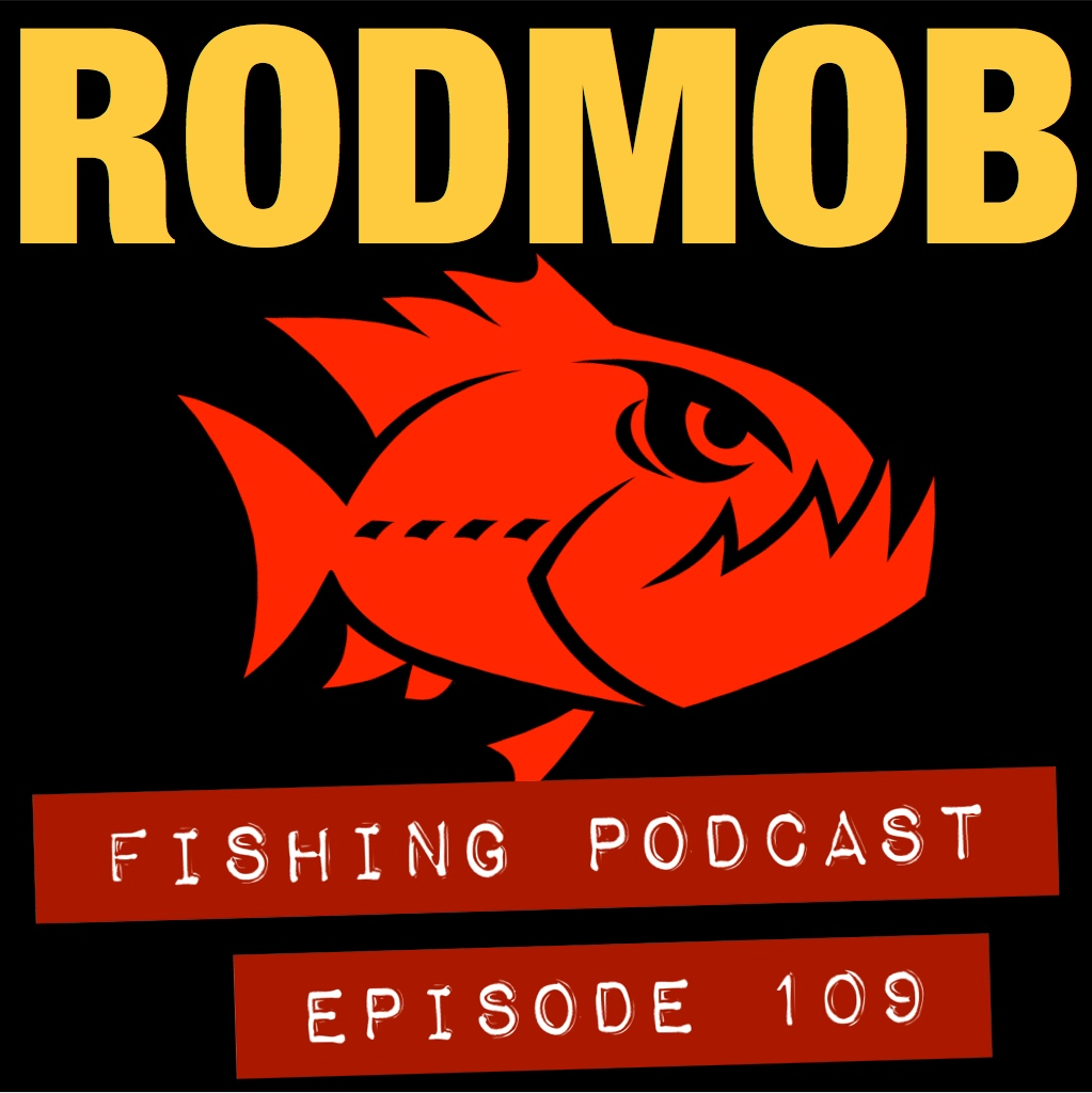 #109 Nor Cal Fishing Podcast
