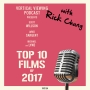 Artwork for Ep. 154 - Top 10 Films of 2017 (GUEST: Rick Chung)