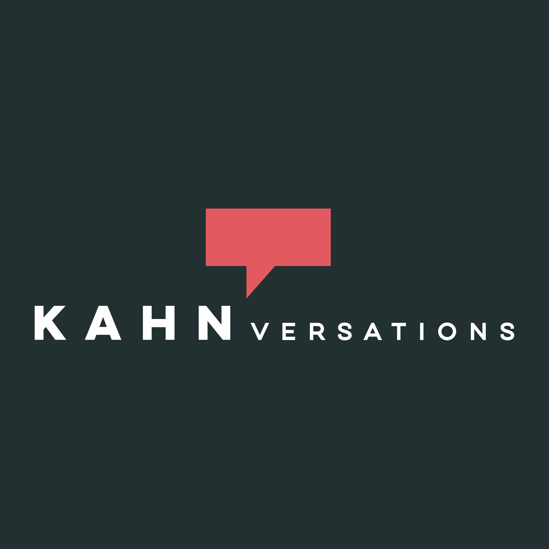 Kahnversations Podcast