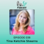 Artwork for EP038 - How to share your perfect last day with Tina Ketchie Sterns