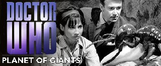 Tim's Take On: Episode 222(Doctor Who: Planet of Giants mini review)