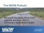 Artwork for MSDW Podcast: Microsoft Dynamics AX to D365 upgrade Journeys, Part 2 -- Choosing a deployment model