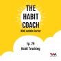 Artwork for Ep. 29: Habit Tracking