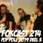 Artwork for FOKCAST 214: Live: Pop Poll 2019 DEEL 3 met Alex en Xander.