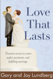 """Love That Lasts,"" by Gary and Joy Lundberg"