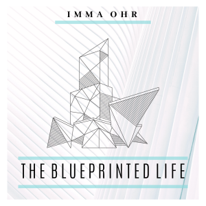 The Blueprinted Life podcast