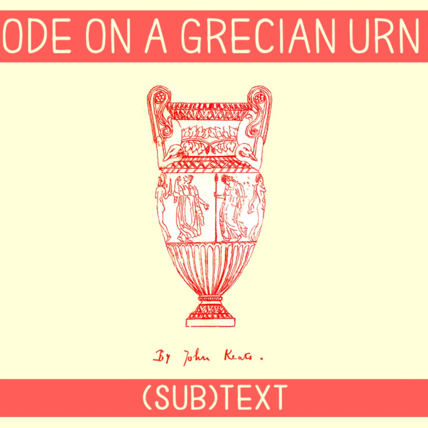 """PEL Presents (sub)Text: Truth as Beauty in Keats' Ode on a """"Grecian Urn"""""""