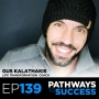 Artwork for 139: Complete Lifestyle Transformation   Gus Kalathakis   Lifestyle Transformation Coach