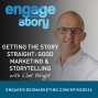 Artwork for EWS026: Getting the Story Straight: Good Marketing & Consistent Storytelling