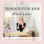 Artwork for Tranquility du Jour #530: Planning Your Week