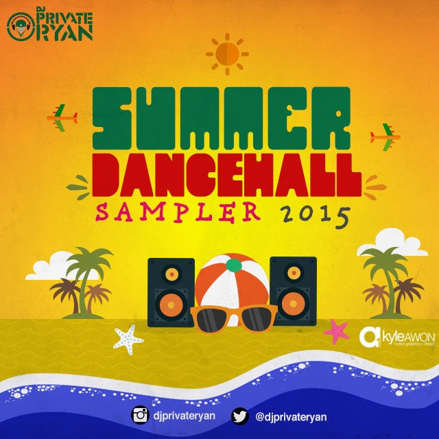 Private Ryan Presents The Summer Dancehall Sampler 2015 (RAW)