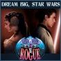Artwork for #63: Dream Big Star Wars